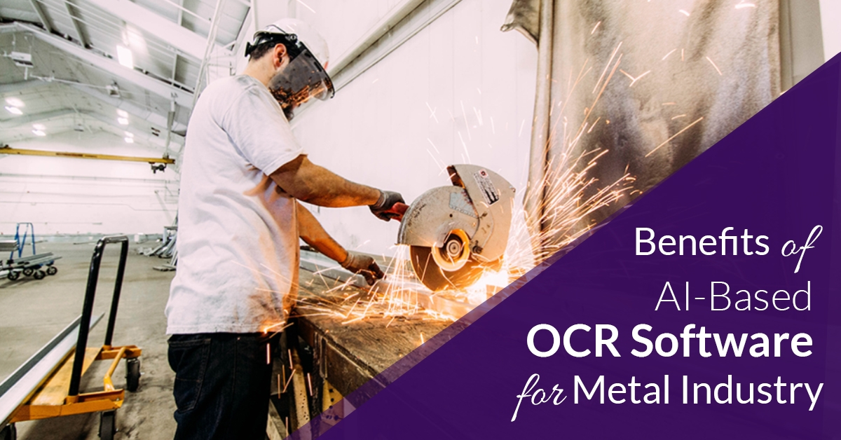 Benefits of OCR For Metal Industry Automation