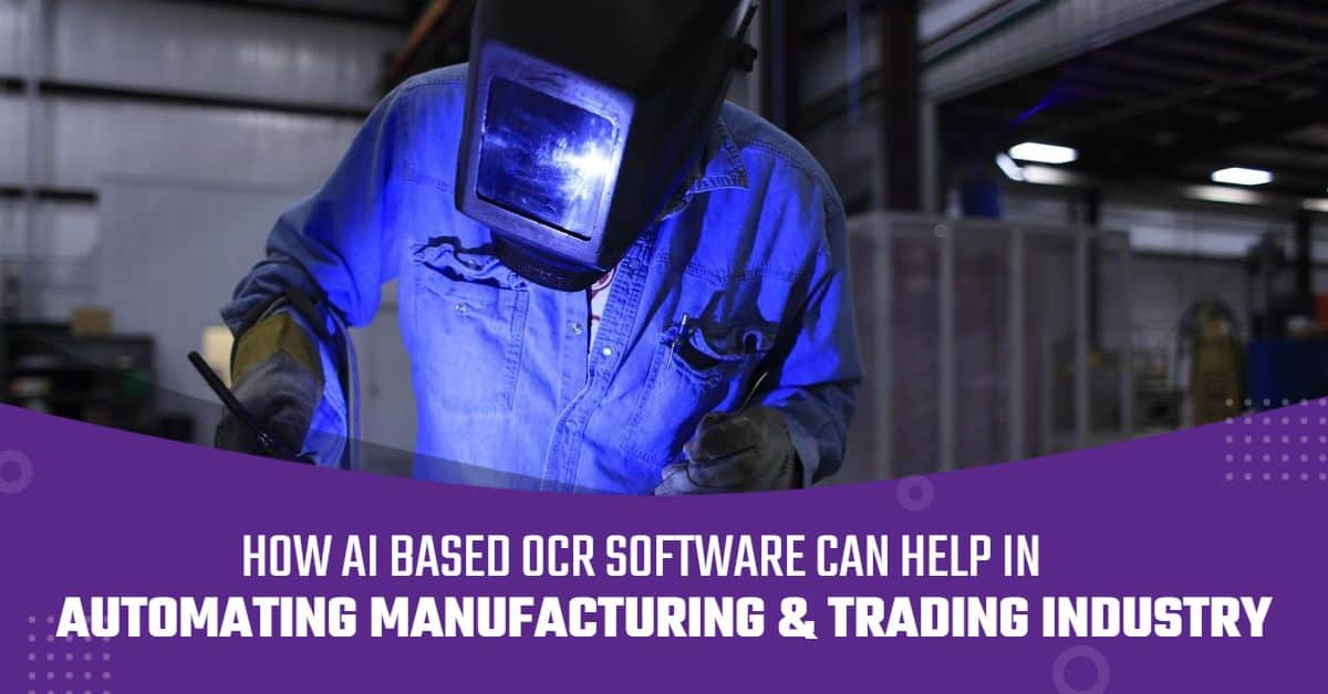 AI Based OCR Automation For Manufacturing Industry
